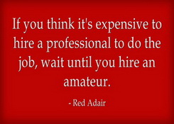 Always Hire A Professional Instead Of An Amateur