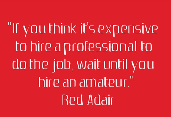 Hire Professional instead of Amateur
