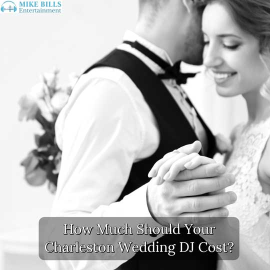 How Much Should Your Charleston Wedding DJ Cost