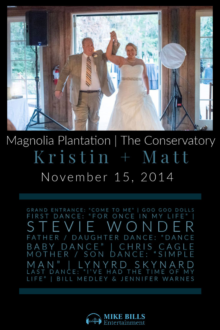Kristin Matt The Conservatory Magnolia Plantation Wedding Songs
