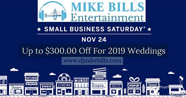 Small Business Saturday Mike Bills Entertainment