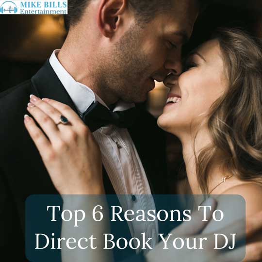 Top 6 Reasons To Direct Book Your DJ
