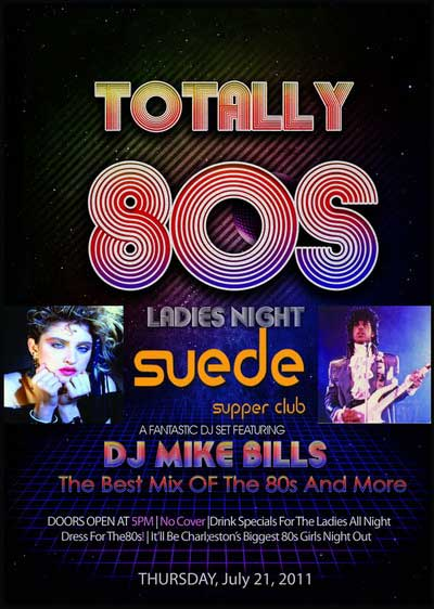 Totally 80s Ladies Night Suede July 2011 Charleston