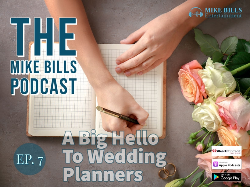 Ep. 7 The Mike Bills Podcast | A Big Hello To Charleston Wedding Planners